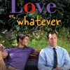 love-or-whatever-poster